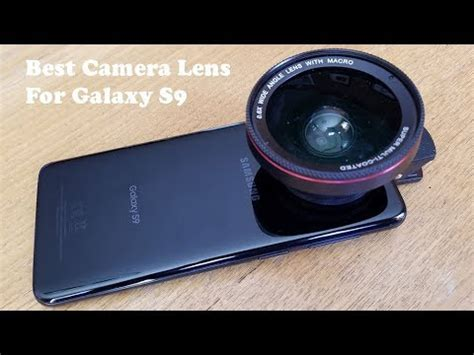 best camera lens kit for samsung galaxy s9 / s9 plus