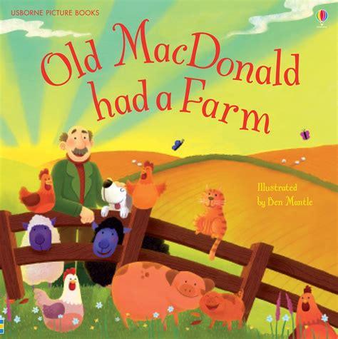 farm picture books macdonald had a farm at usborne children s books