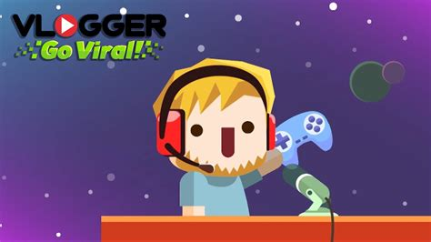 vlogger go viral vlogger go viral clicker game vlog simulator for