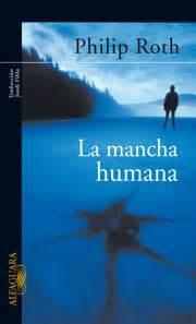 libro la mancha humana los 25 mejores libros del siglo xxi