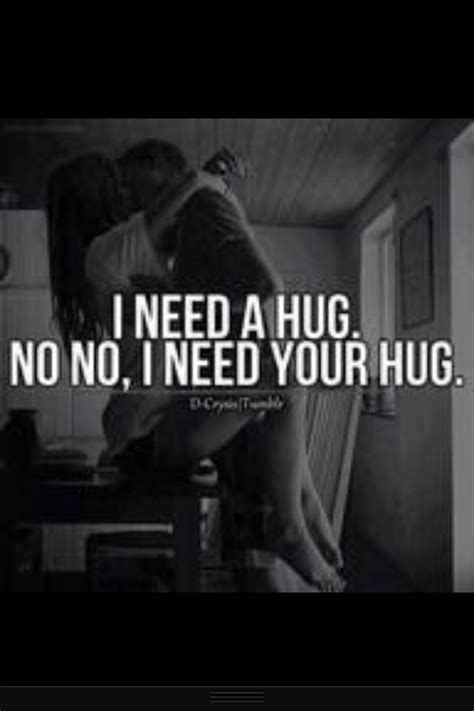 i need a hug quotes quotesgram