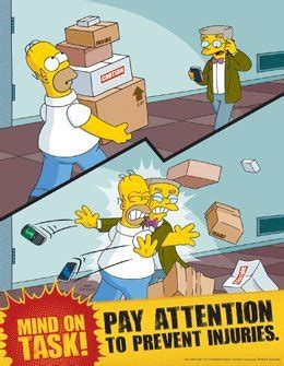 layout of the work space to prevent accidents and injuries simpsons workplace safety poster pay attention to