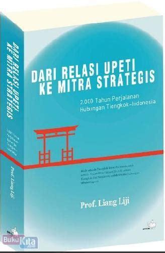 bukukita dari relasi upeti ke mitra strategis 2000