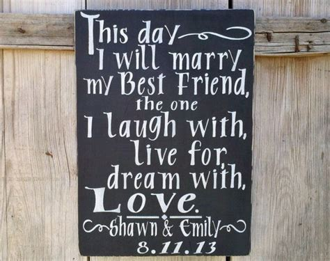 This Day I Will Marry My Best Friend Wooden Hand Painted