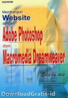 Tutorial Membangun Web Profesional Dg cara membuat website dengan photoshop dan dreamweaver