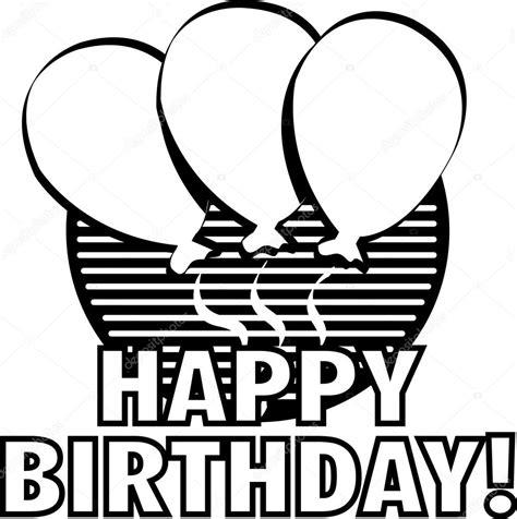 imagenes de feliz cumpleaños blanco y negro saludo del globo feliz cumplea 241 os blanco y negro archivo
