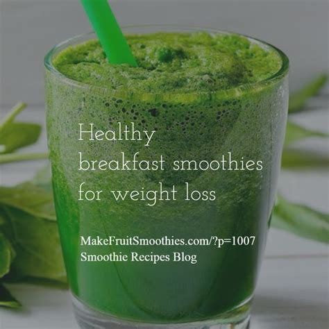 Healthy Breakfast Detox Smoothies by Healthy Breakfast Smoothies Smoothies For Weight Loss And
