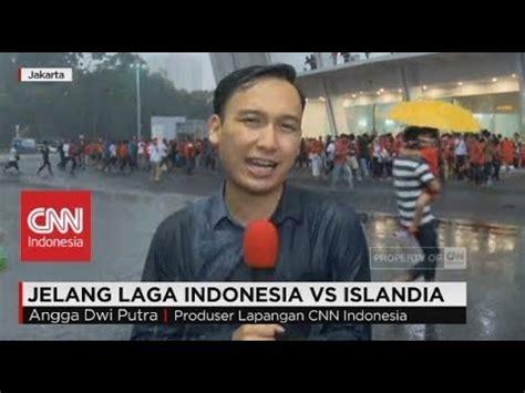 film laga indonesia you tube hujan mengguyur sugbk jelang laga indonesia vs islandia