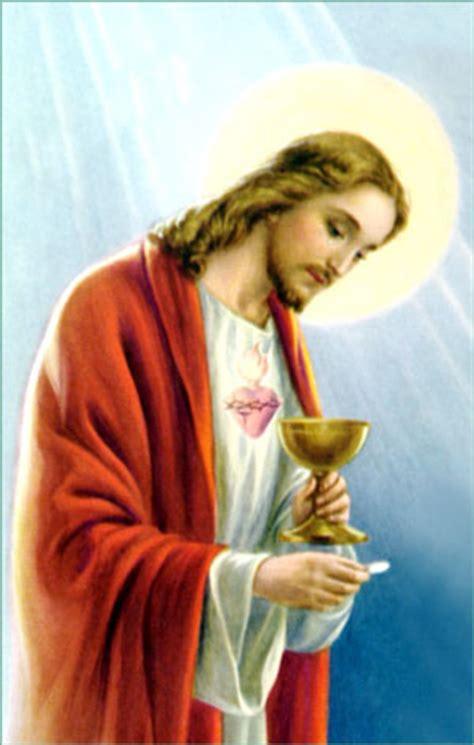 imagenes de jesus dando la comunion the eucharist sacrament of love