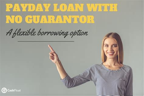 can i get a payday loan with no guarantor cashfloat
