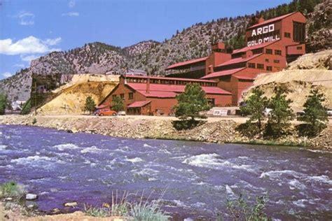 argo gold mine and mill argo gold mine and mill colorado