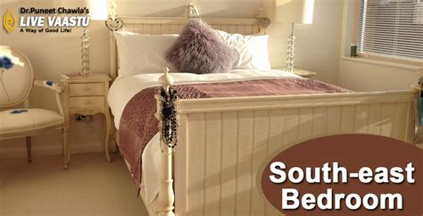 Vastu Guidelines For South East Bedroom Tips By Dr Puneet Chawla