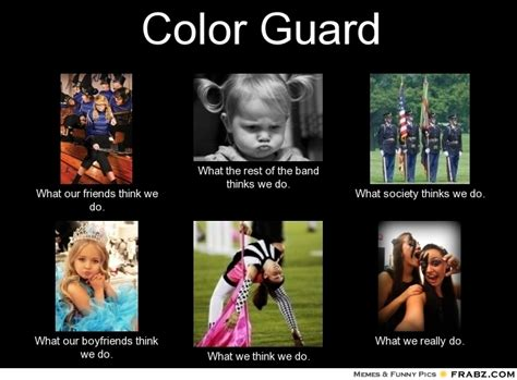 Color Guard Memes - funny quotes about color guard quotesgram