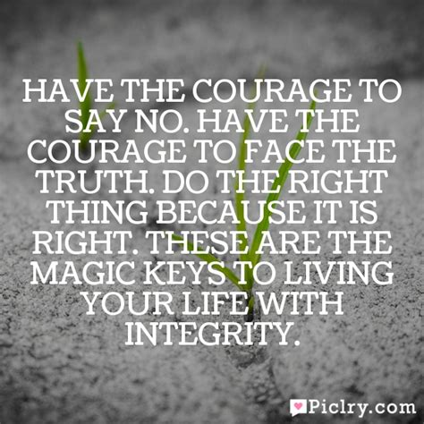 the courage way leading and living with integrity books meaning of the courage to say no the courage to