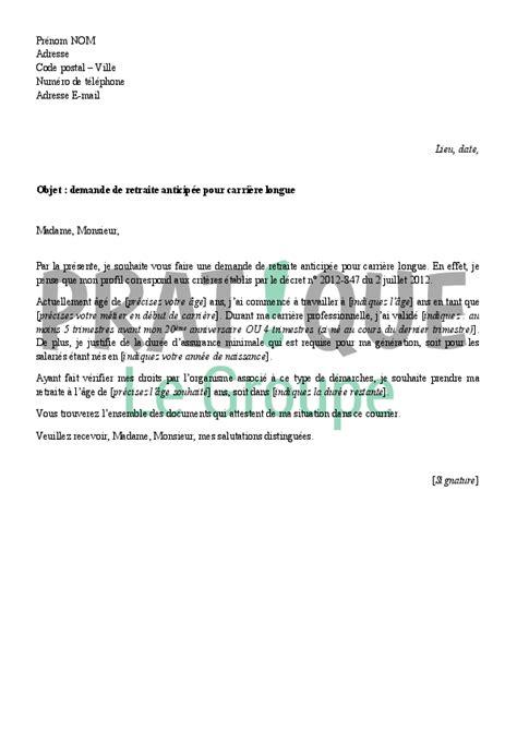 Demande De Retraite Lettre Lettre De Demande De Retraite Anticip 233 E Pour Carri 232 Re Longue Pratique Fr