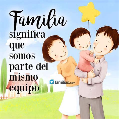 familia amorosa frases de amor y familia frases de amor y familia