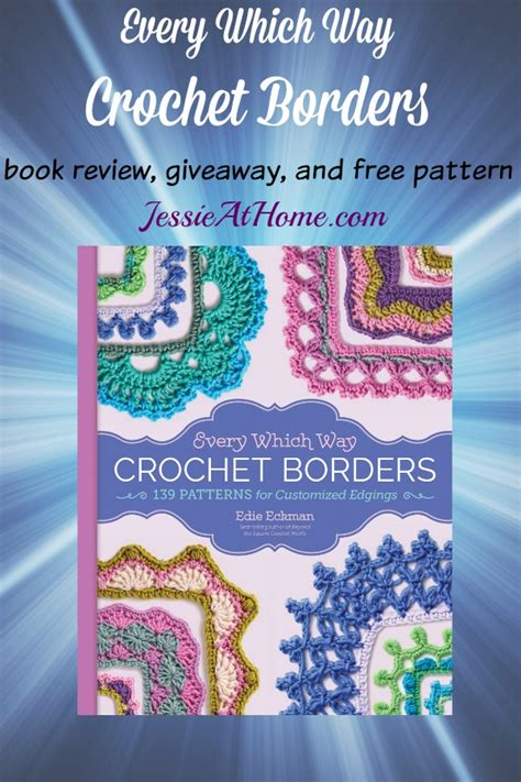 interrupt the pattern book reviews every which way crochet borders book review giveaway and