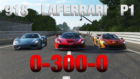 Ferrari 300 Km H by Forza 7 0 300 Km H 0 Ferrari Laferrari Mclaren P1