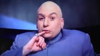 One Million Dollars Powers Dr Evil One Million Dollars