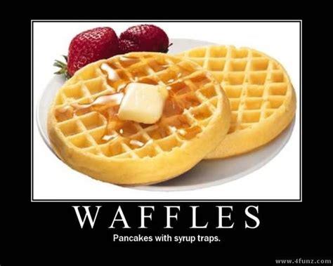 Waffles Meme - pancakes and waffles ecard memes pinterest