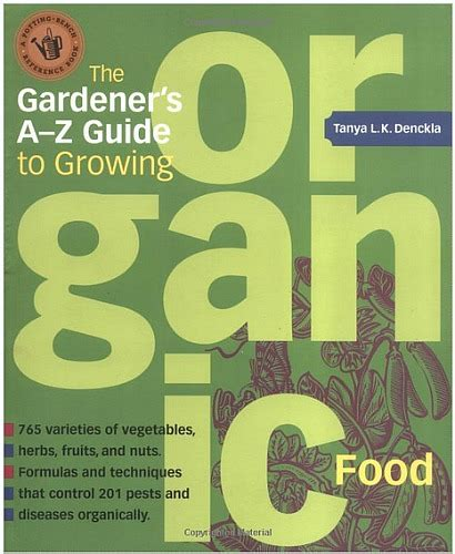 Gardners Grocery Giveaway - giveaway 3 readers each win the gardener s a z guide to growing organic food one