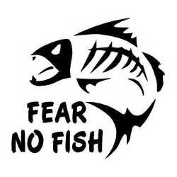 fear no fish die cut vinyl decal pv421