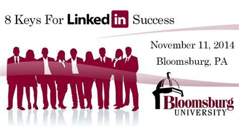 Bloomsburg Linkedin Wharton Mba by 8 For Linkedin Success November 11 2014 Bloomsburg