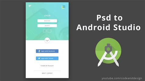 android studio layout youtube login app photoshop to android studio xml tutorial