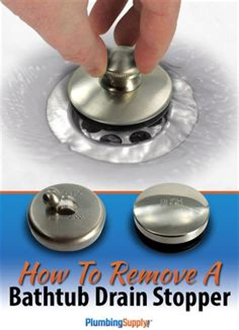 how to remove bathtub stopper pop up 1000 images about do it yourself on pinterest plumbing
