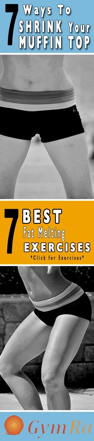7 Best Ways To Your Weight by Fitness Motivation 7 Ways To Shrink Your Muffin Top