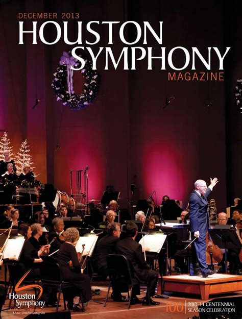 Houston Symphony Pops A Merry Pops by Houston Symphony Magazine December 2013 By Houston