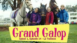 grand galop s1e14 le trahison