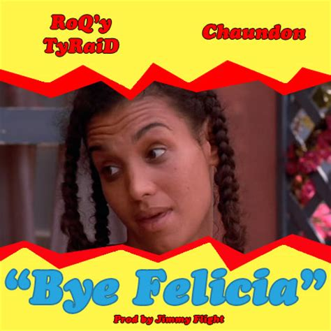 Felicia Quotes From Friday