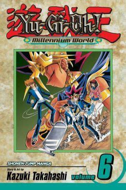 Yu Gi Oh Millennium World V 6 yu gi oh millennium world volume 6 by kazuki takahashi