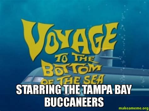 Ta Bay Buccaneers Memes - starring the ta bay buccaneers make a meme