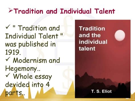 Essays On The By T S Eliot by T S Eliot Tradition Essay