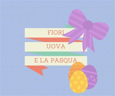 fiori di pasqua fiori uova e la pasqua