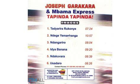 joseph garakara joseph garakara tapinda tapinda music world zimall
