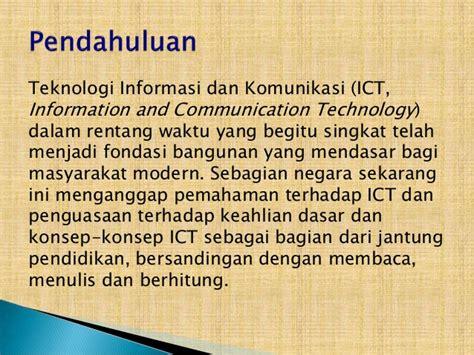 Pendidikan Teknologi Informasi Dan Komunikasi teknologi komunikasi
