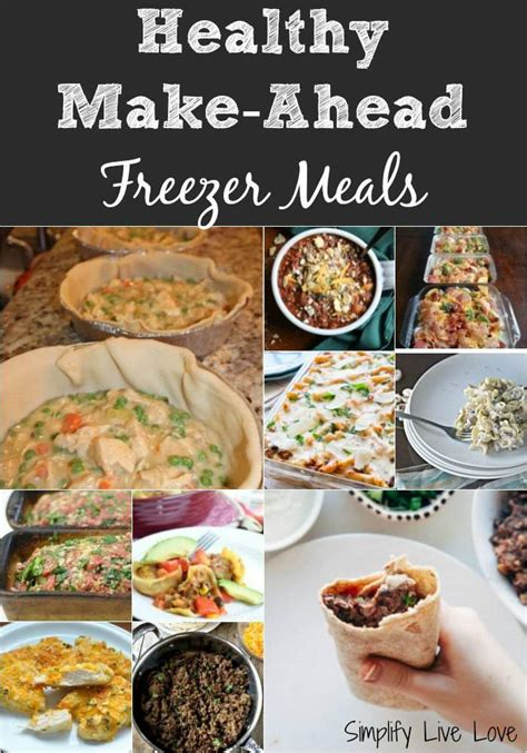make ahead food gift 15 healthy make ahead freezer meals simplify live