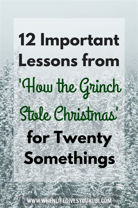 12 important lessons from how the grinch stole christmas for twenty somethings when life