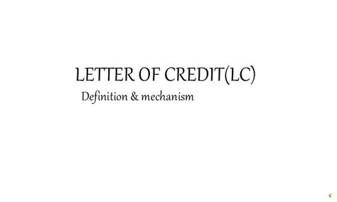 Letter Of Credit Meaning Ppt Letter Of Credit Definition Mechanism
