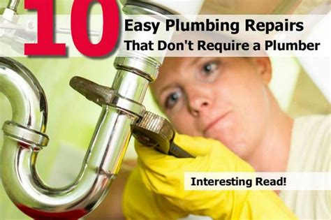 Plumbing Is Easy by 10 Easy Plumbing Repairs That Don T Require A Plumber