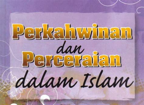 Buku Hukum Perceraian hub buku islam perkahwinan dan perceraian dalam islam