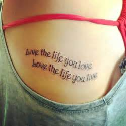 love the life you live tattoo the you live live the you