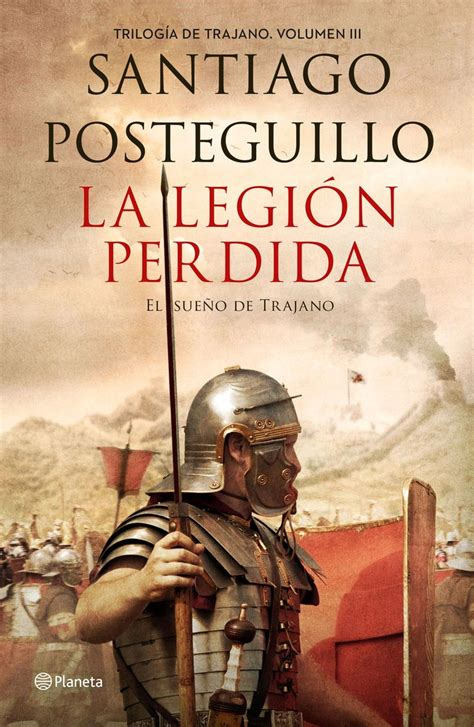 libro trilogia de roma quot trilog 237 a de trajano quot santiago posteguillo 1 170 los asesinos del emperador 2 170 circo m 225 ximo