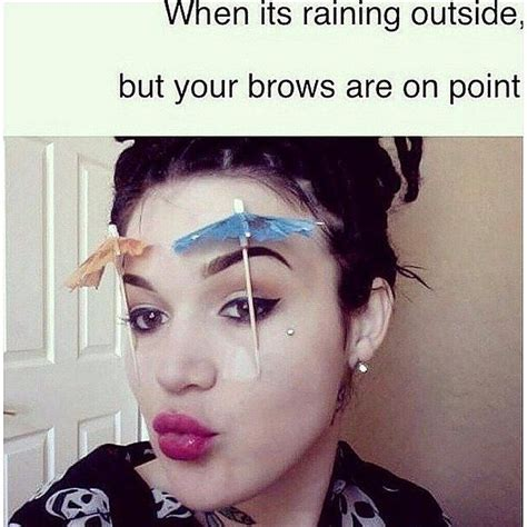 Funny Make Up Memes - 20 beauty memes that every gal can relate to