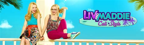 liv and maddie california style liv e maddie