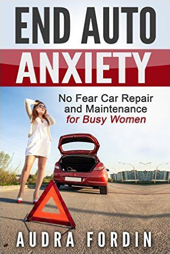 car anxiety end auto anxiety no fear car repair and maintenance for busy avaxhome