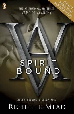 spirit bound spirit bound richelle mead 9780141331874